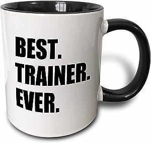 3dRose Best Trainer Ever Fun Gift For Training Job Appreciation Black Text Two Tone Mug, 11 oz