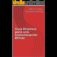 Guía  Practica para una Comunicación Eficaz