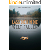 Lass dich in die Welt fallen (German Edition)