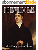 The Unwilling Earl - A Regency Novella (English Edition)