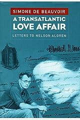 A Transatlantic Love Affair: Letters to Nelson Algren Hardcover