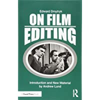 On Film Editing: An Introduction to the Art of Film Construction