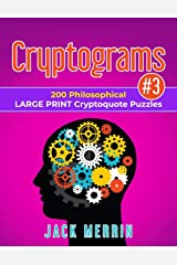 Cryptograms #3: 200 Philosophical LARGE PRINT Cryptoquote Puzzles Paperback