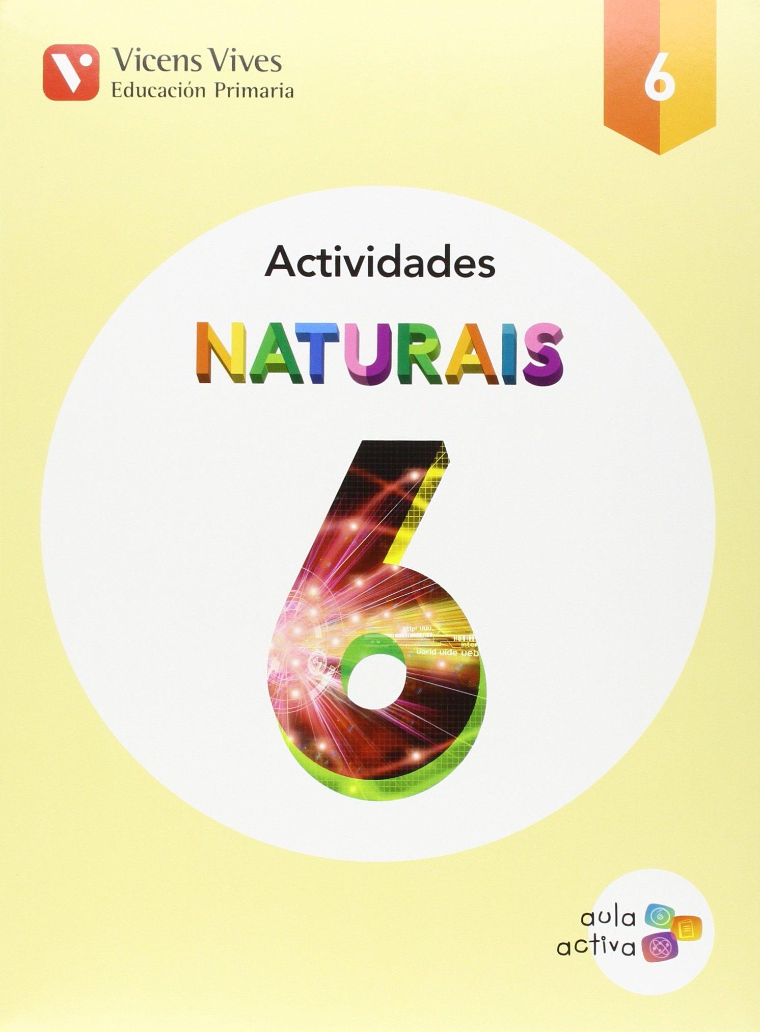 NATURAIS 6 ACTIVIDADES (AULA ACTIVA): 000001 - 9788468230252 (Gallego) Tapa blanda – 13 oct 2015 Equipo Editorial Editorial Vicens Vives 8468230251 Educational material