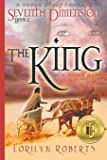 Seventh Dimension - The King: A Young Adult Fantasy