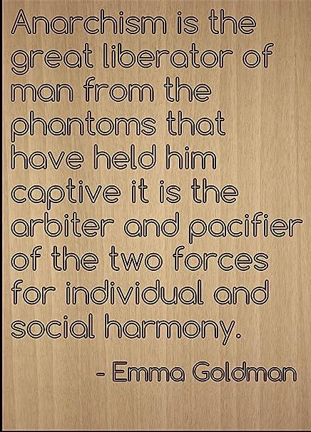 Anarquismo Es La Gran Fuerza liberadora de hombre... Por ...
