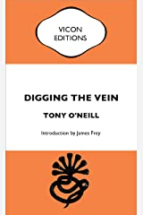 Digging the Vein Kindle Edition
