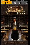 The Zero Blessing (The Zero Enigma Book 1)
