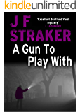 A Gun to Play With (Inspector Pitt Detective series Book 4)