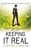 Keeping It Real: Quantum Gravity Book One