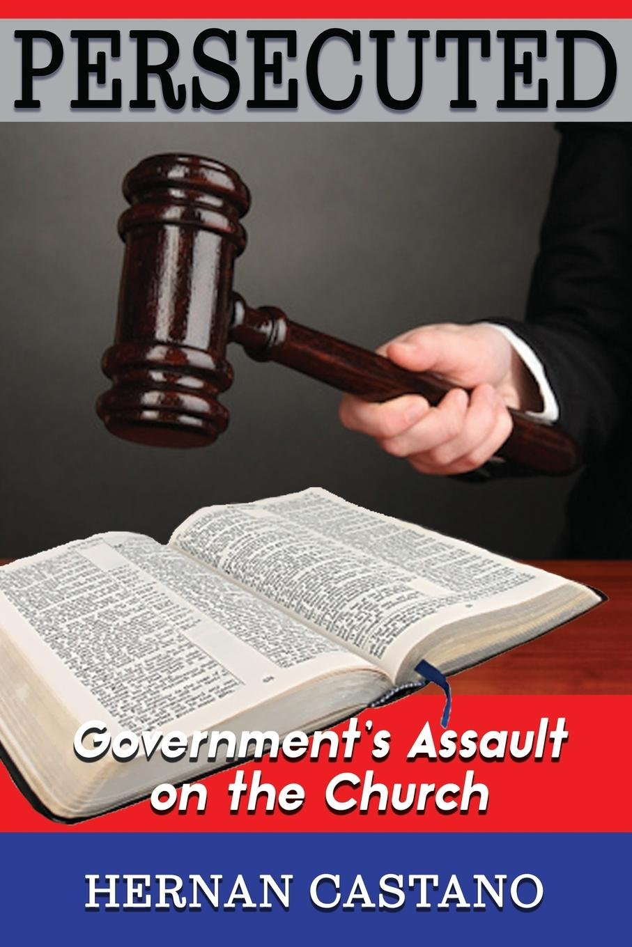 Persecuted: Government's Assault on The Church PDF