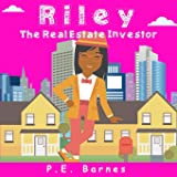 Riley the Real Estate Investor