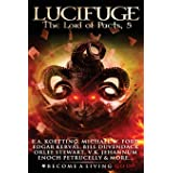LUCIFUGE: The Lord of Pacts (The Nine Demonic Gatekeepers Saga)