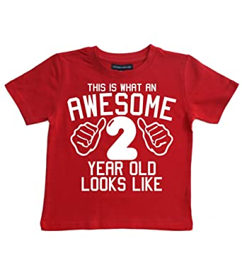 Edward Sinclair This What An Awesome 2 Year Old Looks Like Red Boys 2nd Birthday T Shirt In Size 3 Years With A White Print Amazoncouk Clothing