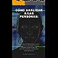 Cómo analizar a las personas: la guía definitiva de psicología humana: piense como un psicólogo: influya en cualquiera, aprenda a leer a las personas al ... analizar comportamientos, psi nº 3)