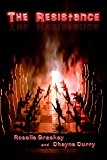 The Resistance: Book Two of the Sanctuary Series