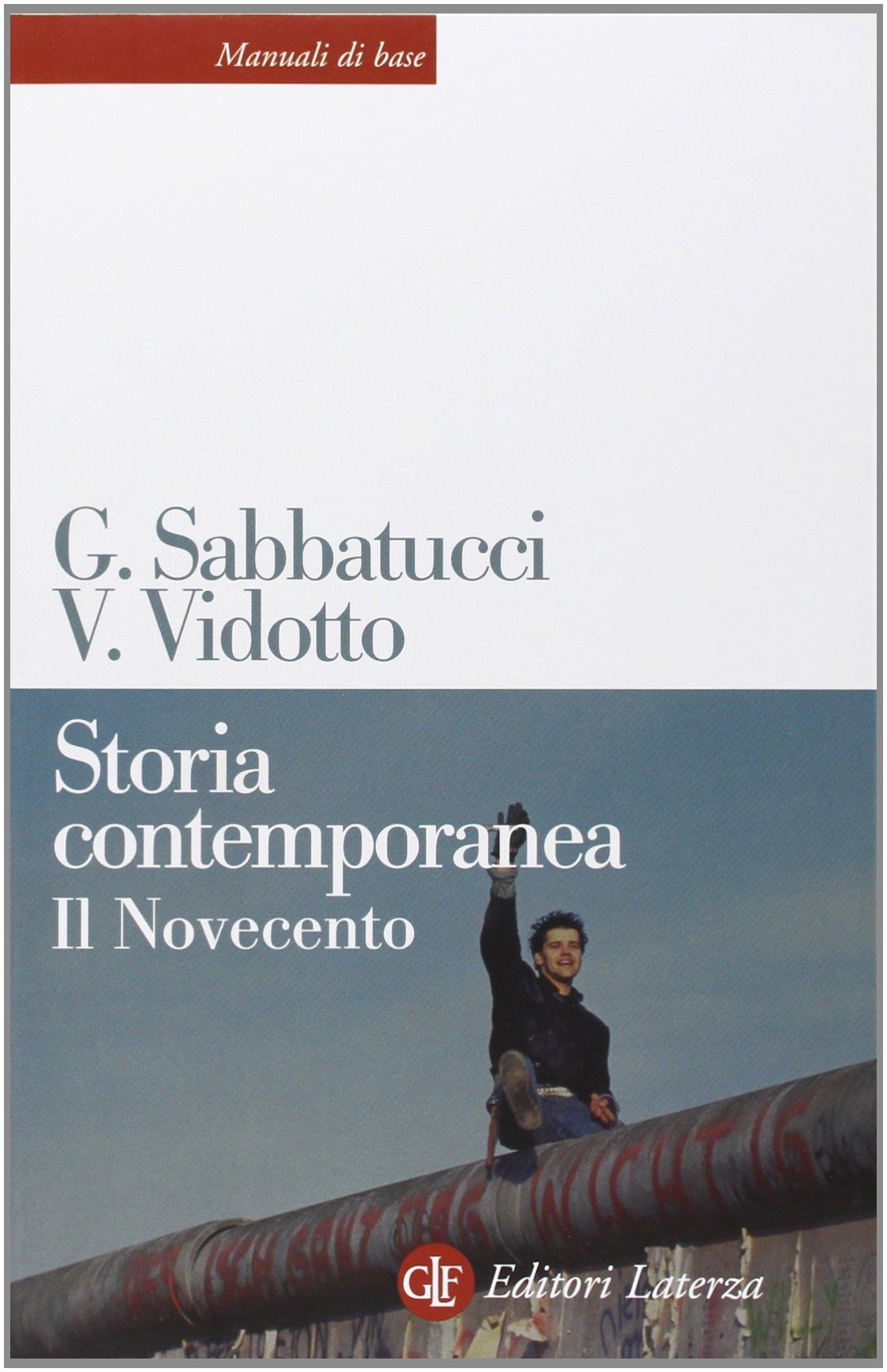 sabatucci vidotto storia contemporanea  Storia contemporanea. Il Novecento: : Giovanni Sabbatucci ...