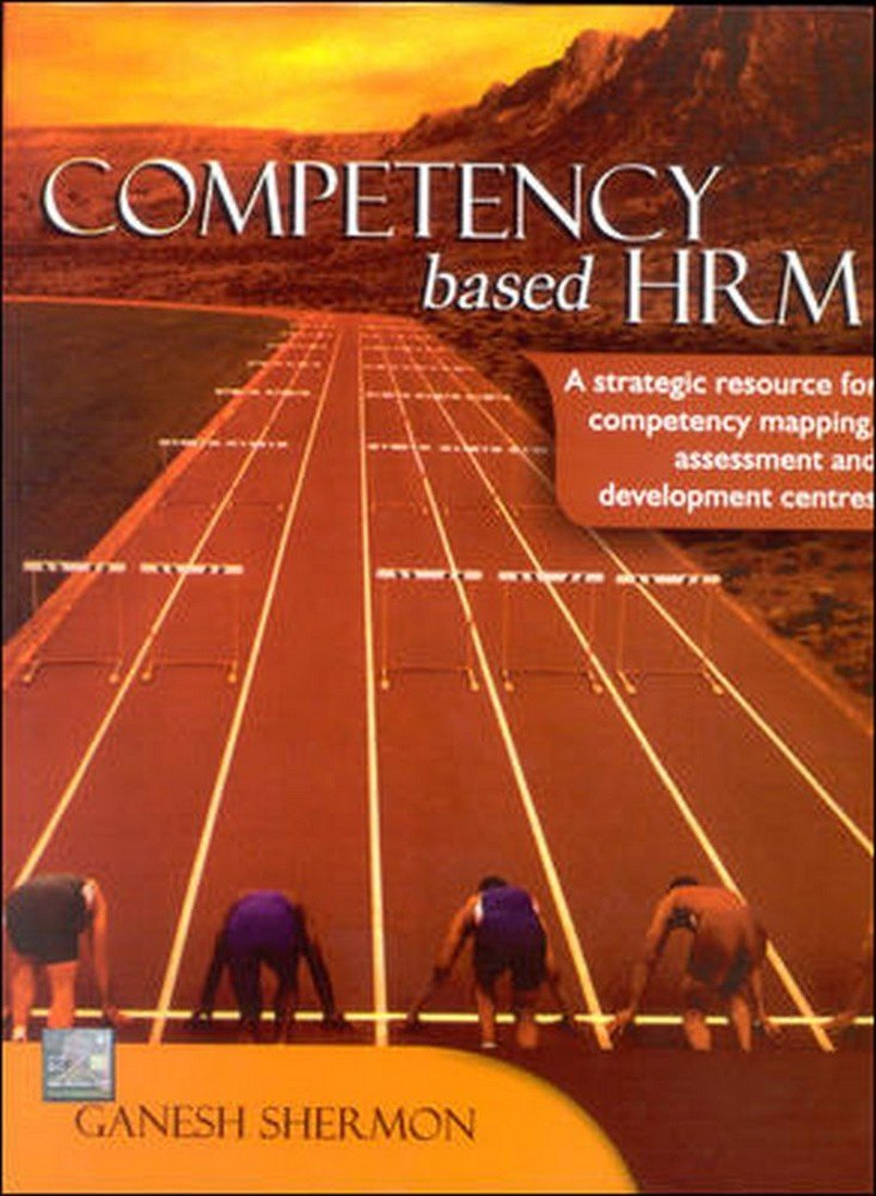 Buy Competency based HRM: A strategic resource for