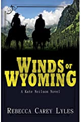 Winds of Wyoming: A Kate Neilson Novel Book One (Kate Neilson Series 1) Kindle Edition