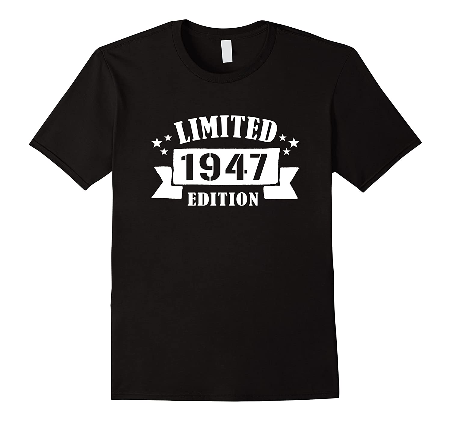 Limited 1947 Edition Funny 70th Birthday Gifts T Shirt PL