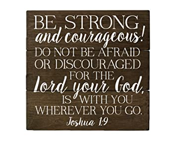 Amazoncom Elegant Signs Joshua 1 9 Be Strong And Courageous Bible