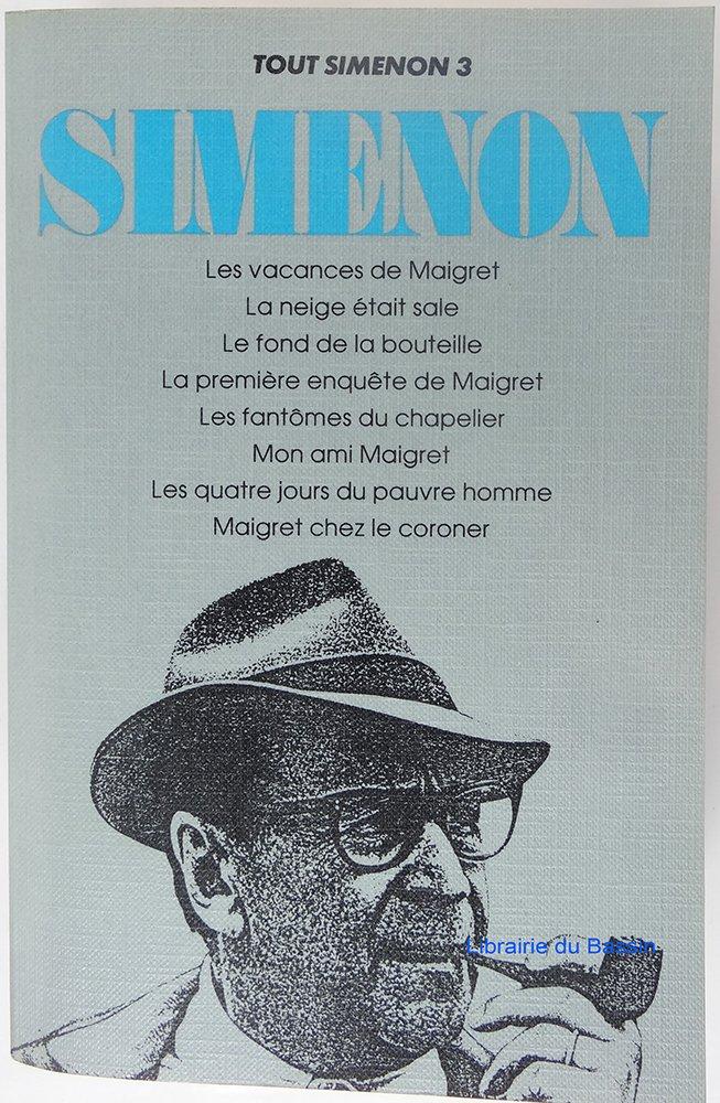 """""""Les Vacances De Maigret"""" / """"La Neige Etait Sale"""" / Etc (Tout Simenon aux Presses de la Cite) (French Edition) PDF"""