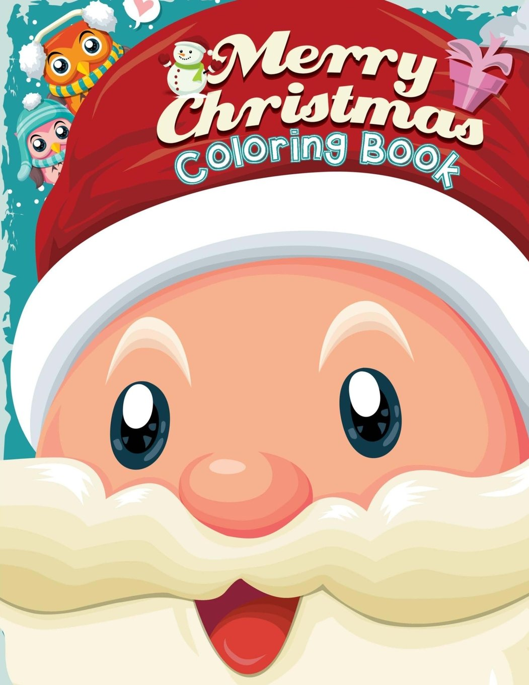 - Merry Christmas Coloring Book: Christmas Coloring Book For