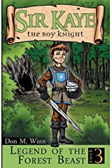 Legend of the Forest Beast (Sir Kaye the Boy Knight) Paperback