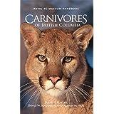 Carnivores of British Columbia (Royal BC Museum Handbook)