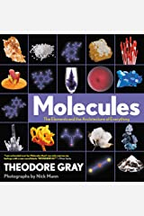 Molecules: The Elements and the Architecture of Everything Paperback