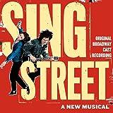 Sing Street (Original Broadway Cast Recording)