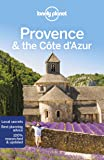 Lonely Planet Provence & the Cote d'Azur (Regional Guide)