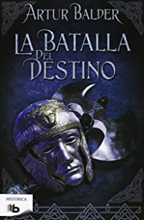 La batalla del destino (Spanish Edition)