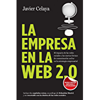 La empresa en la web 2.0. Versión completa: El impacto de las redes sociales y las nuevas formas de comunicación online: El impacto de las redes sociales ... online en la estrategia empresarial