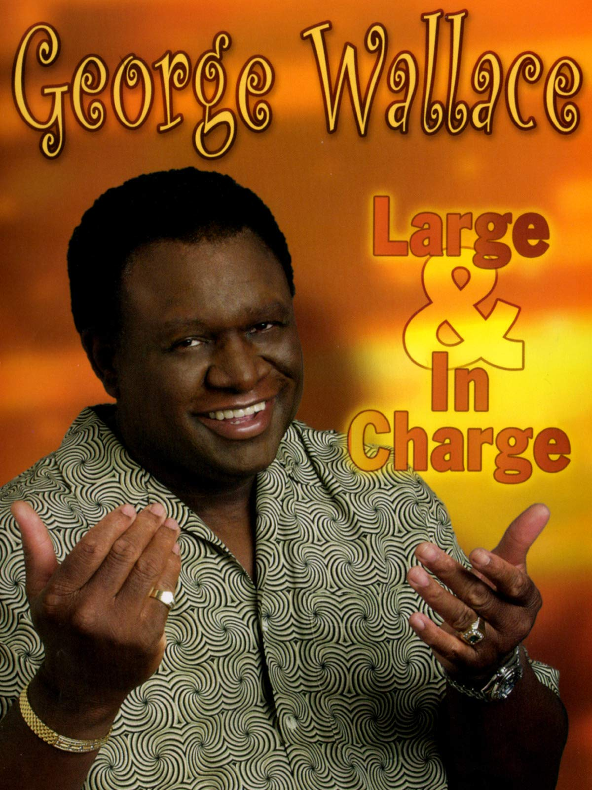 George Wallace: Large and in Charge