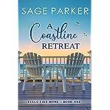 A Coastline Retreat (Feels Like Home Book 1)