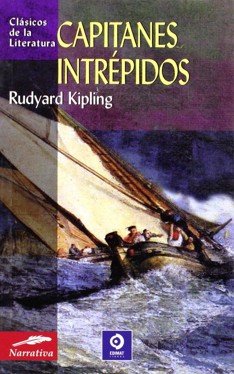 Capitanes intrepidos (Clásicos de la literatura universal) (Inglés) Libro de bolsillo – 1 oct 2004 Rudyard Kipling Edimat Libros 8497645537 Action & Adventure