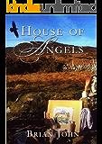 House of Angels (The Angel Mountain Saga Book 2)