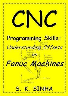 CNC Programming using Fanuc Custom Macro B, S K Sinha, eBook