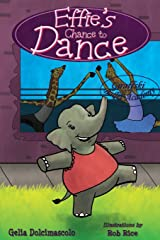 Effie's Chance to Dance Paperback