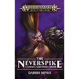 The Neverspike (Gotrek Gurnisson)