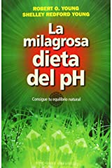 La milagrosa dieta del PH (Coleccion Salud y Vida Natural) (Spanish Edition) Paperback