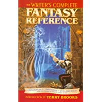 The Writer's Complete Fantasy Reference
