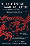The Chinese Martial Code: The Art of War of Sun Tzu, The Precepts of War By Sima Ranju, and Wu Zi on the Art of War