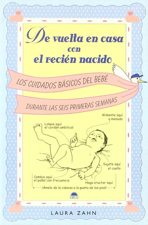 De Vuelta en Casa con el Recien Nacido (Spanish Edition): Laura Zahn ...