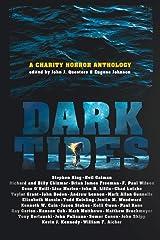Dark Tides: A Charity Horror Anthology Paperback