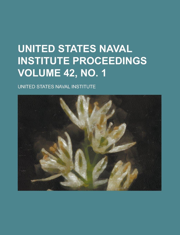 Download United States Naval Institute Proceedings Volume 42, no. 1 PDF
