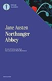 Northanger Abbey (Oscar classici Vol. 364)