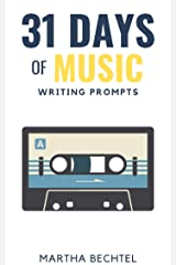 31 Days of Music: Writing Prompts (31 Days of Writing Prompts Book 11) Kindle Edition