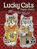 Lucky Cats Paper Dolls: Maneki Neko (Dover Paper Dolls)
